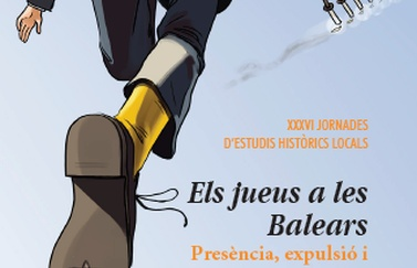 "The XXXVI Local Historical Studies Conferences on ""The Jews in the Balearic Islands"" will take place on November in Menorca"